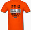 Look Good Feel Good They Hate - Pinkingz Bowling T-Shirt - Orange