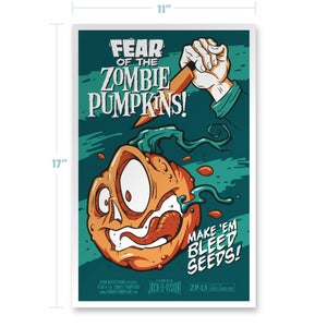 Image of Fear of the Zombie Pumpkins! Screen Printed Poster
