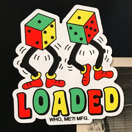 Image of LOADED DICE magnet