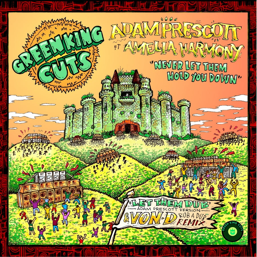 Image of Green King Cuts 003 - Adam Prescott ft Amelia Harmony + Von D Rub'a'Dub Remix