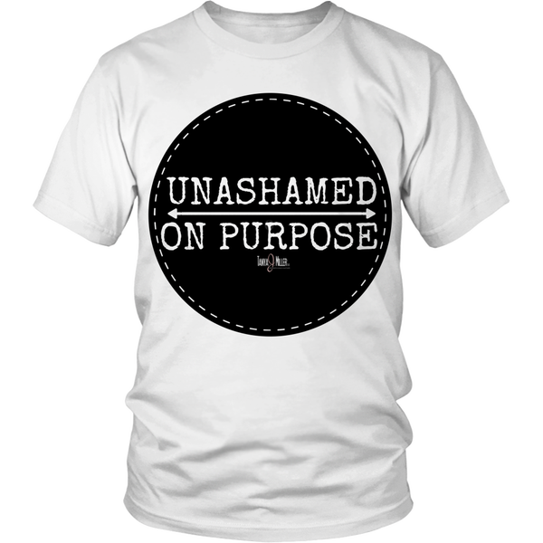 Image of Unashamed On Purpose shirt