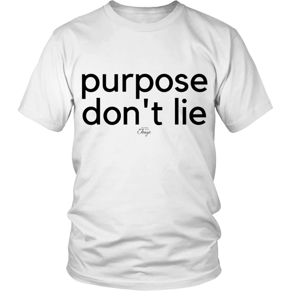 Image of Purpose Don't Lie shirt