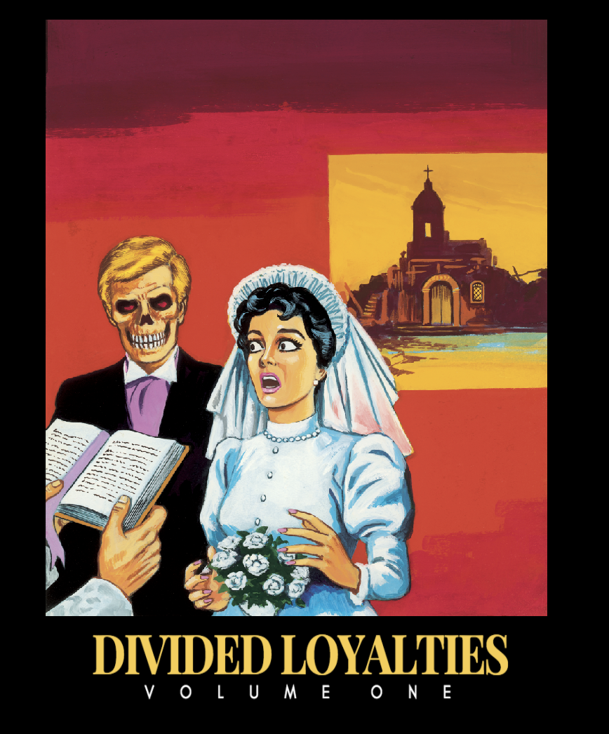Image of Divided Loyalties Volume 1