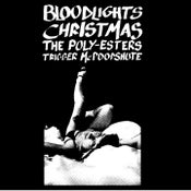 """Image of (SOLD-OUT) 7"""" Spilt Single with Bloodlights, Christmas, The Poly-Esters, Trigger McPoopshute"""