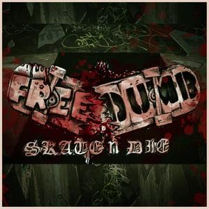 Image of CD FREEDUMB - skate n die (zach side project)