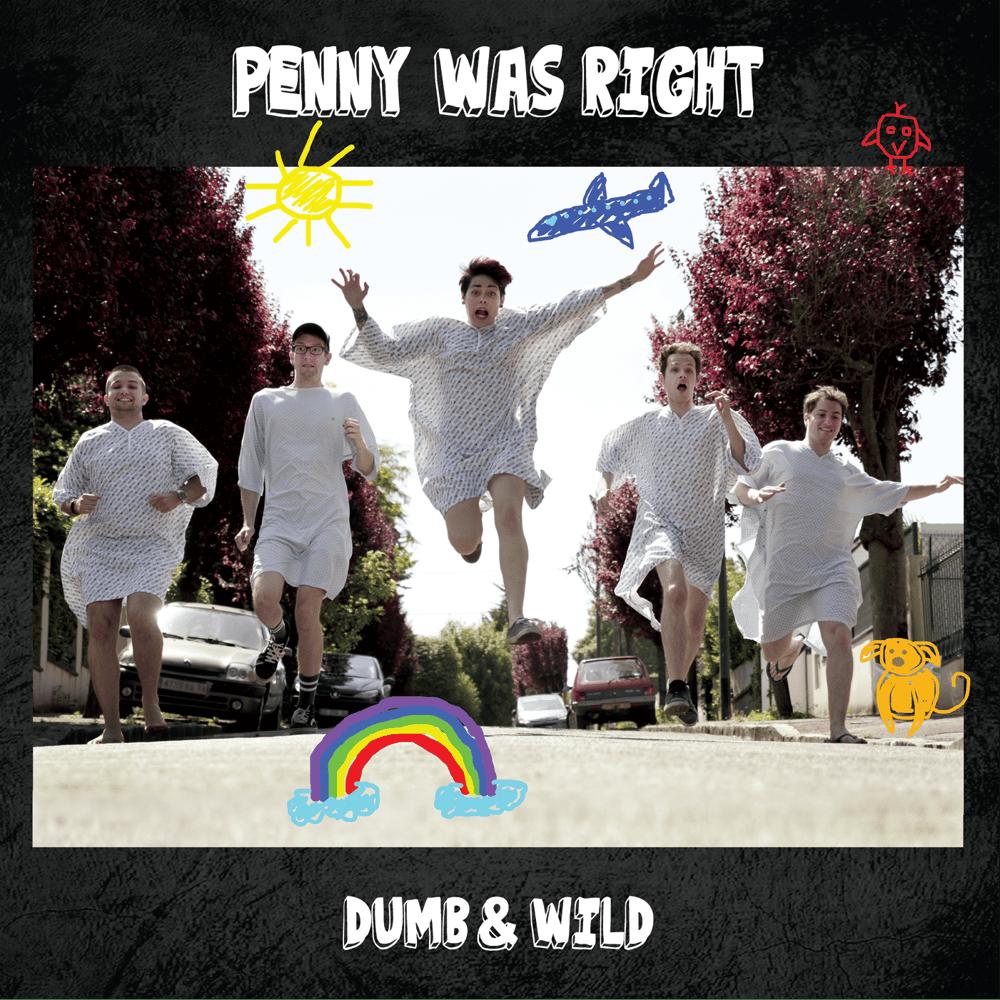 Image of DUMB & WILD ALBUM