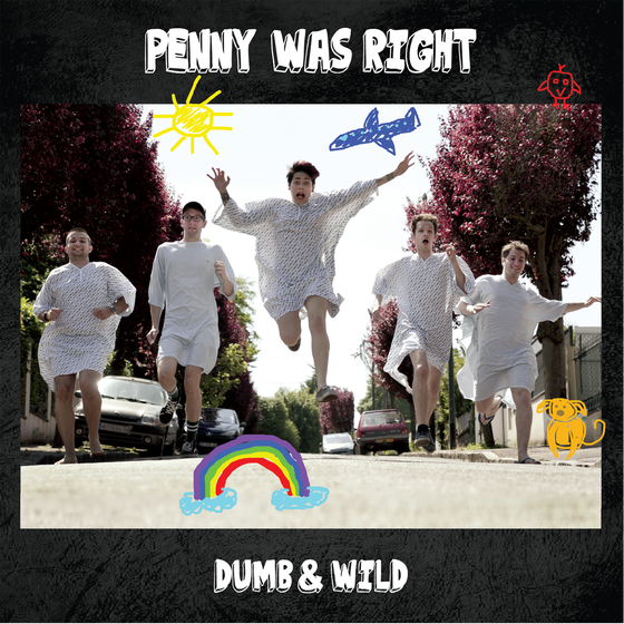 Image of DUMB & WILD ALBUM