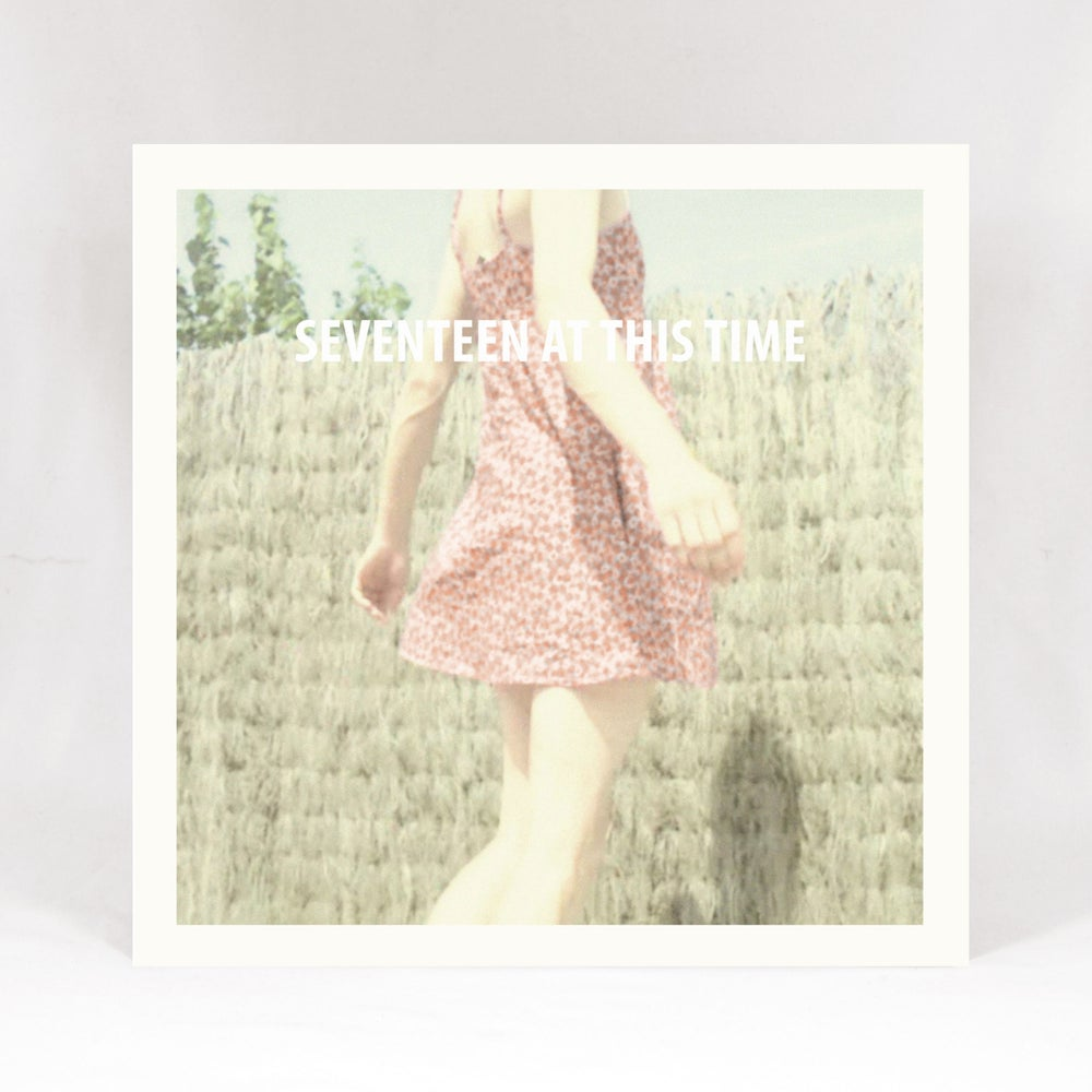 Image of Seventeen At This Time – Everything I touch goes wrong (Vinyl)