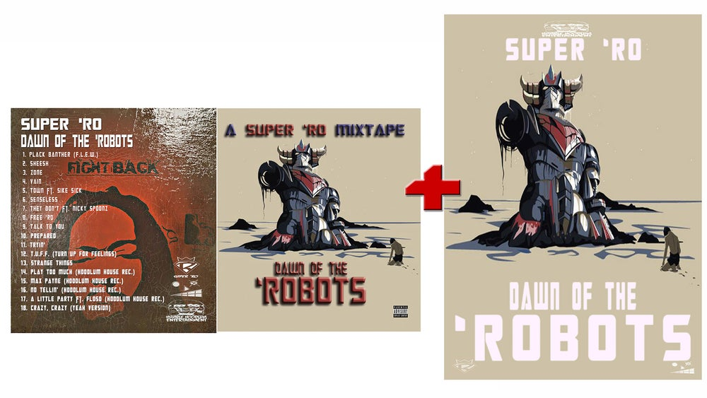 "Image of ""DAWN OF THE 'ROBOTS"" A Super 'Ro Mixtape"" + DOTR POSTER"