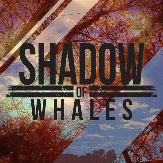 Image of Shadow of Whales EP