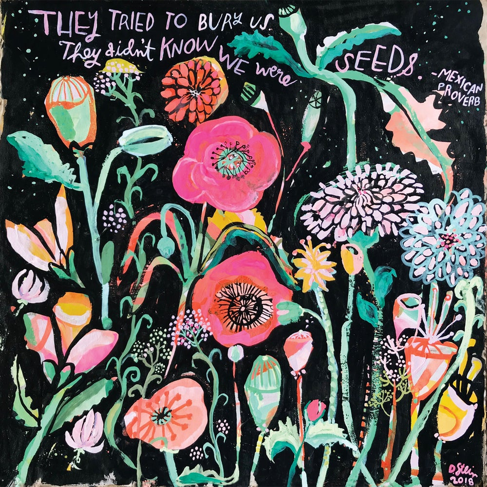 Image of They Didn't Know We Were Seeds