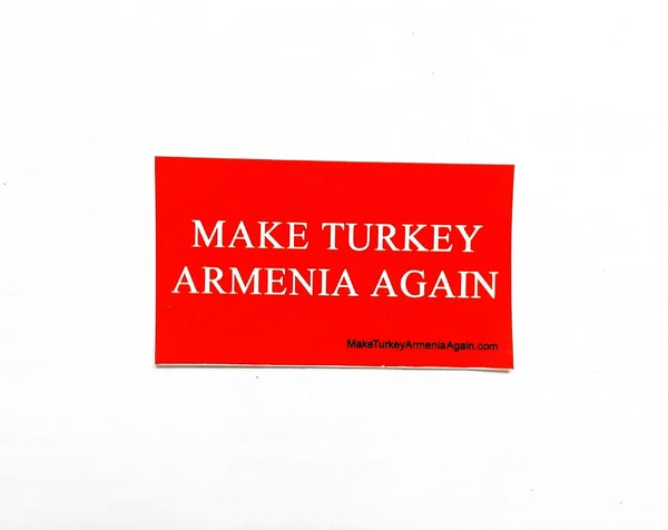 Image of Make Turkey Armenia Again sticker - Small