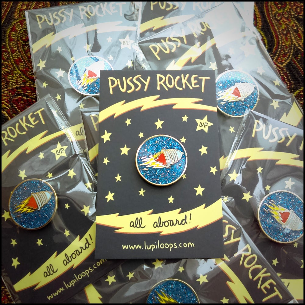 Image of Pussy Rocket Pin!