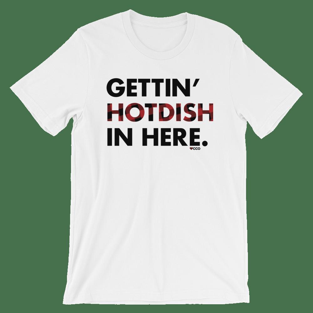 Image of Gettin' Hotdish In Here T-Shirt