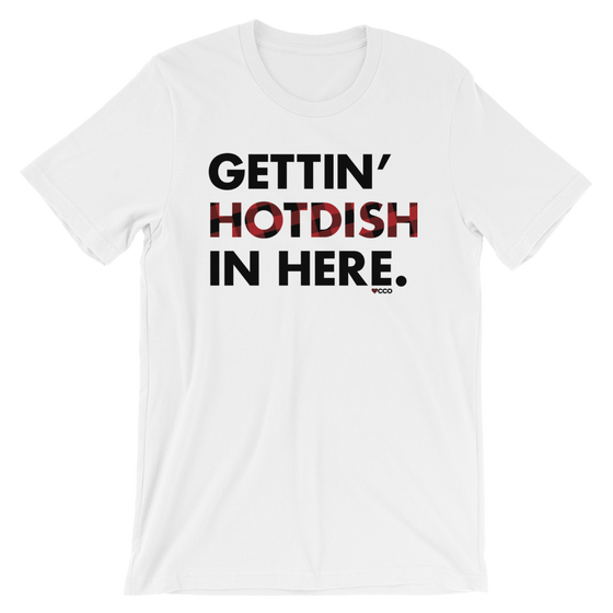 Image of Gettin' Hotdish In Here T-Shirt
