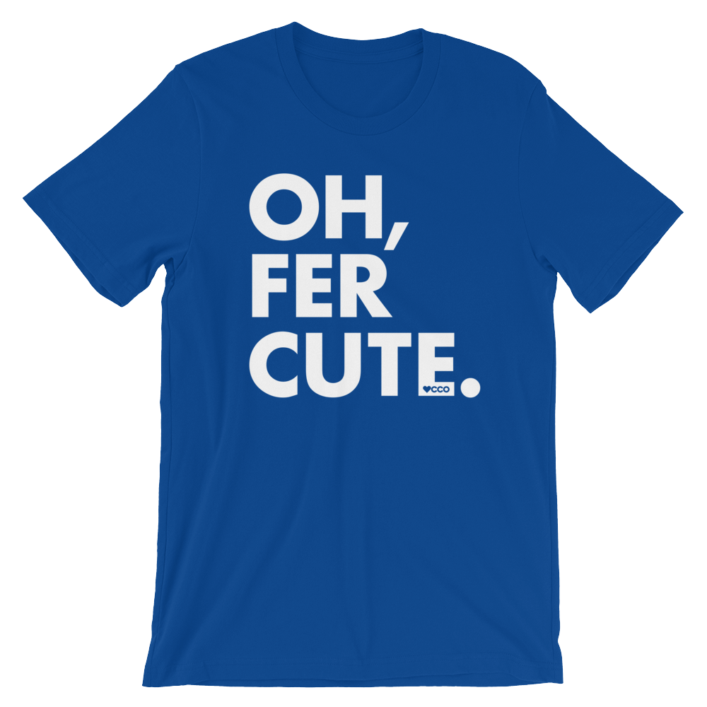 Image of Oh, Fer Cute T-Shirt