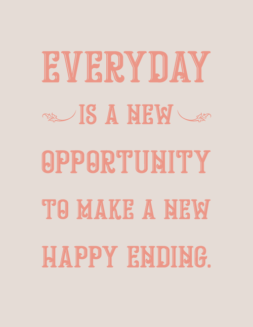 Image of Everyday is a new Opportunity
