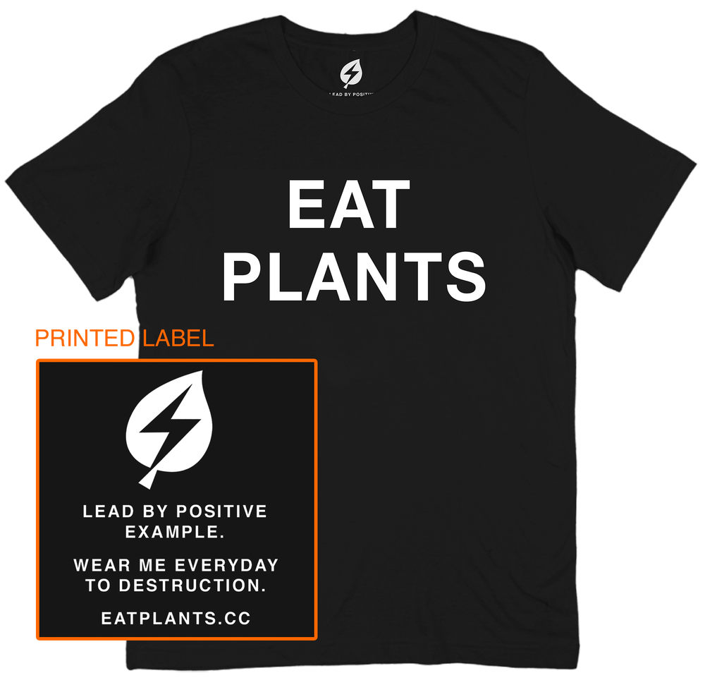Image of EAT PLANTS TEE