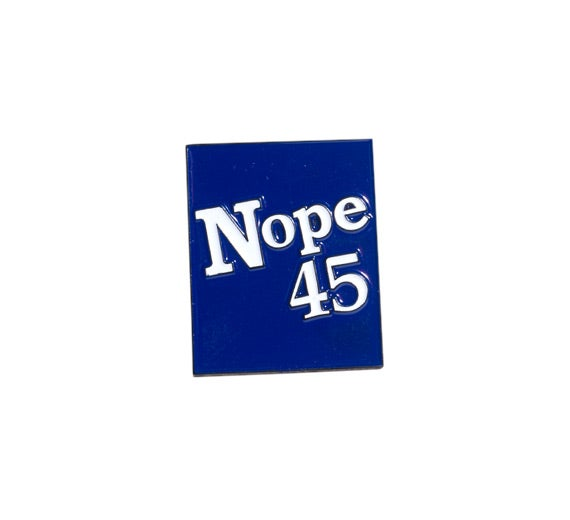 Image of Nope 45 Enamel Pin [SECONDS READ DESCRIPTION]