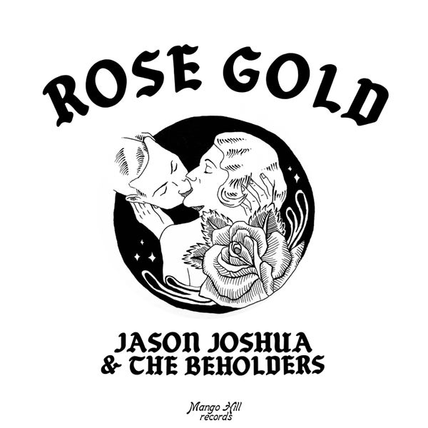 Image of Jason Joshua & The Beholders Limited Edition Rose Gold 7 inch