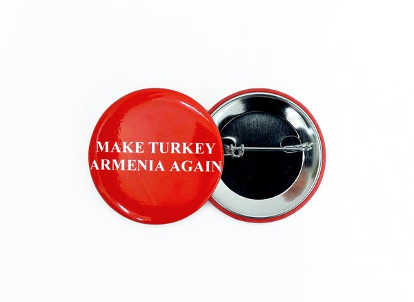 Image of Make Turkey Armenia Again round pin