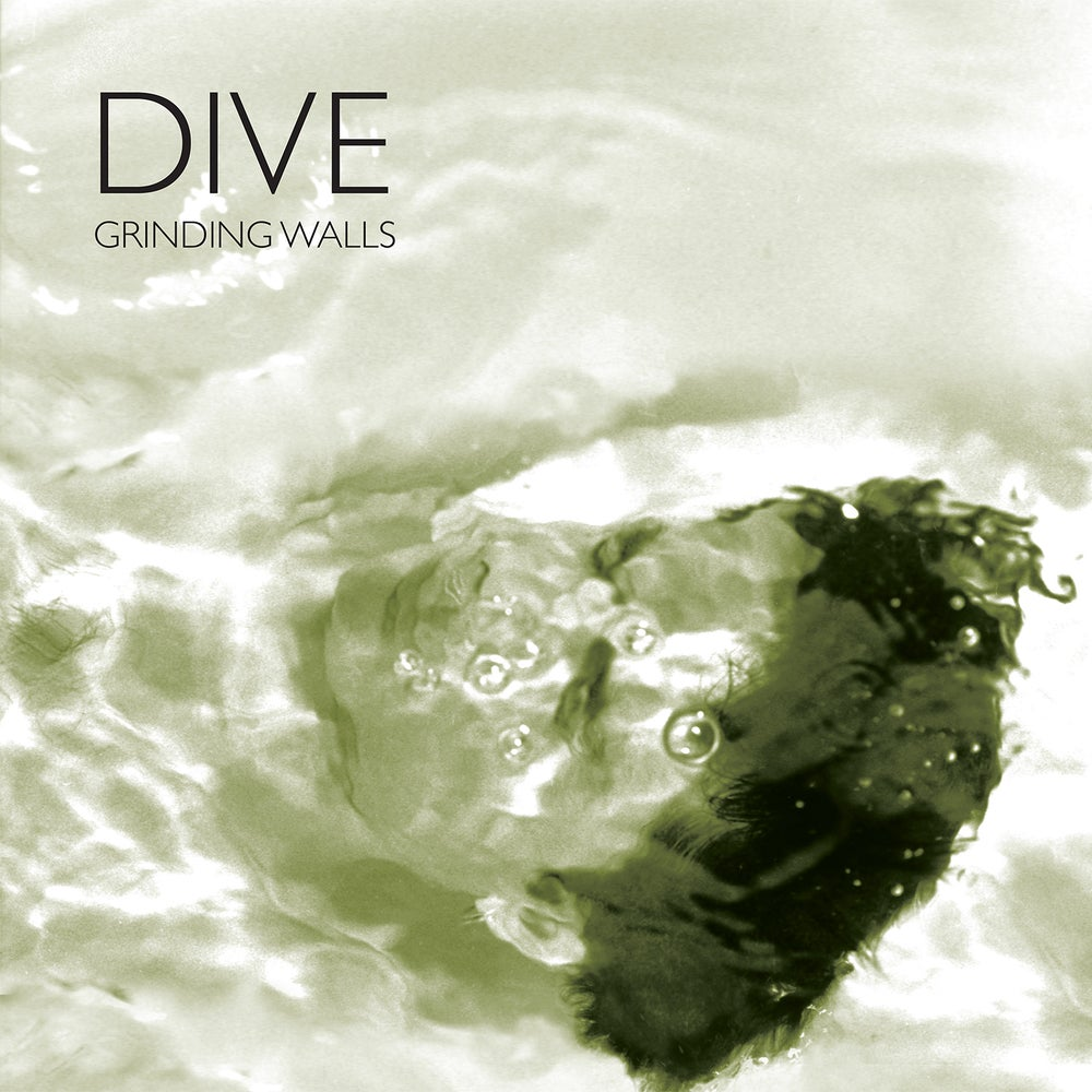 Image of Dive - Grinding Walls 2LP