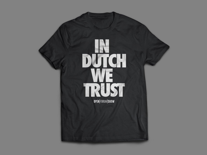 Image of IN DUTCH WE TRUST T-SHIRT