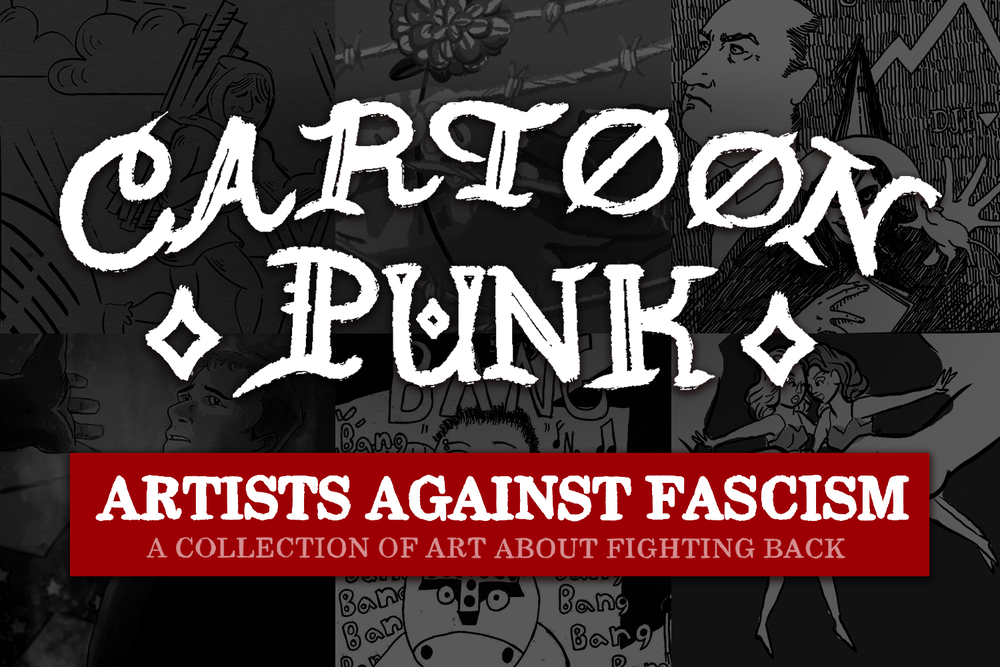 Image of CARTOON PUNK: ARTISTS AGAINST FASCISM ZINE