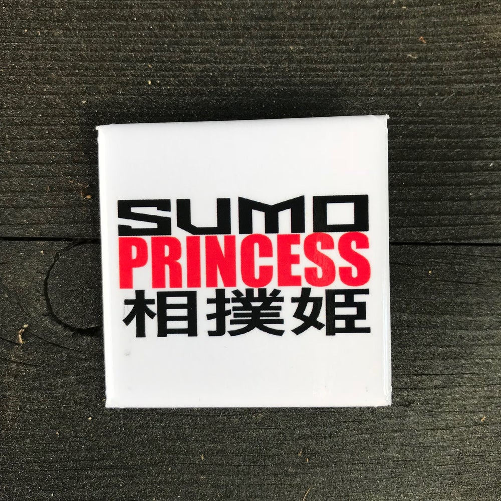 Image of Sumo Princess Button Badge