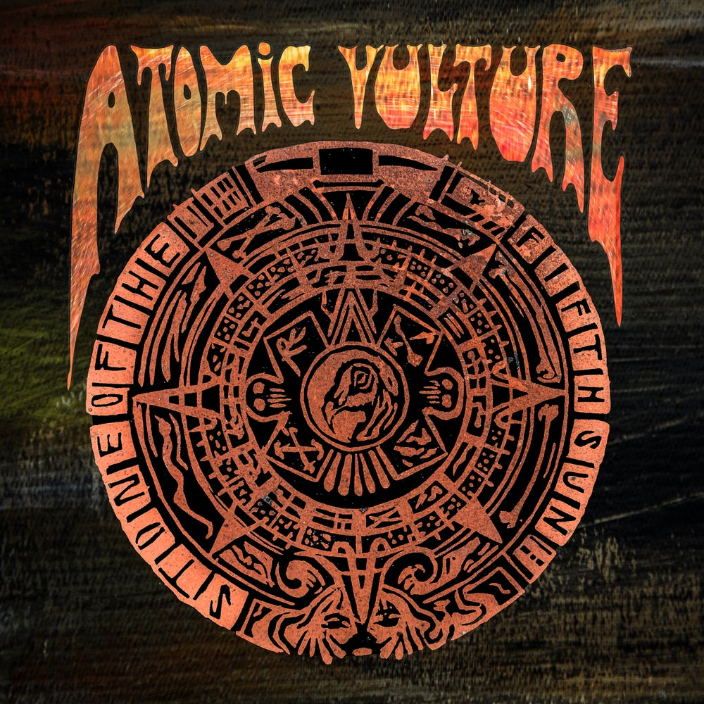 Image of Atomic Vulture - Stone Of The Fifth Sun - EP (CD)