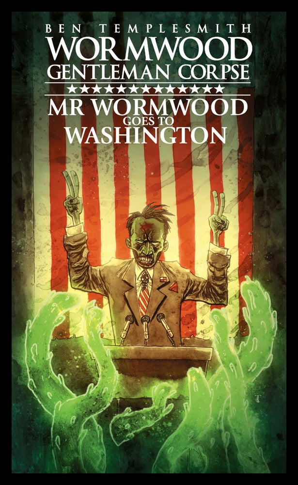 Image of MR WORMWOOD GOES TO WASHINGTON: DEPLORABLE EDITION HARDCOVER