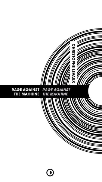 Image of « Rage Against the Machine » par Christophe Levaux