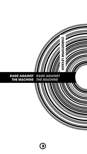 Image of « Rage Against the Machine » par Christophe Levaux
