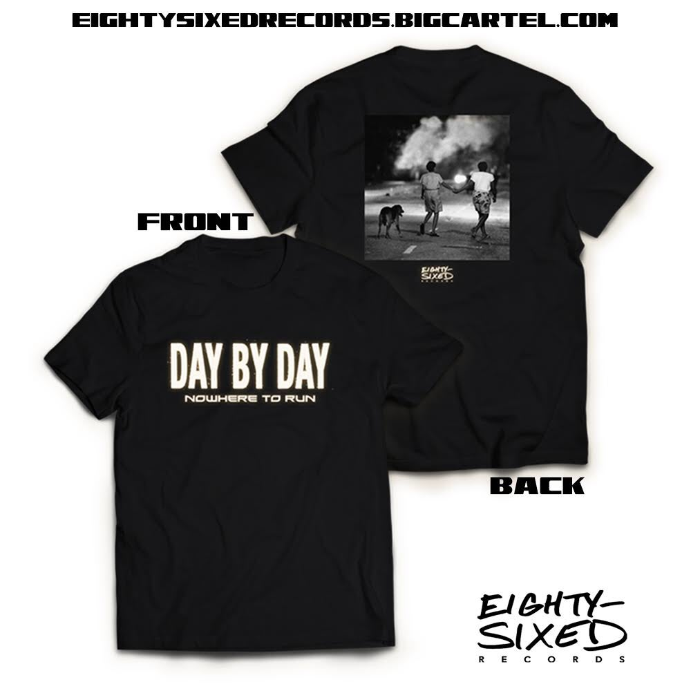 Image of Day By Day Nowhere To Run Shirt