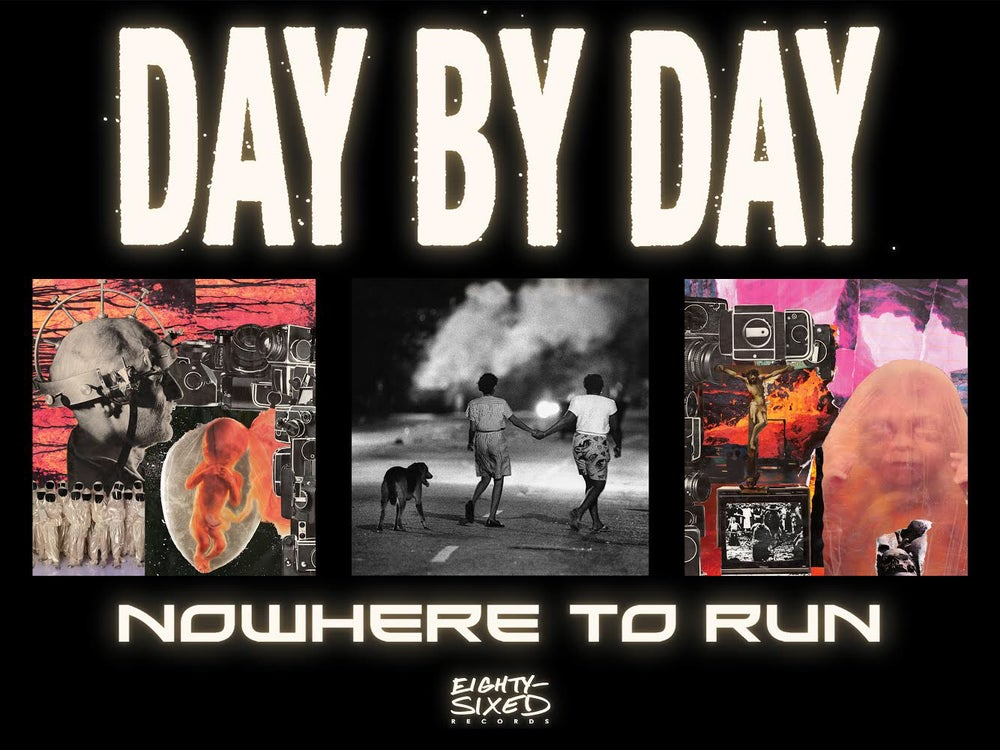 Image of Day By Day Nowhere To Run 24x18 Poster