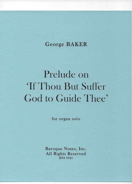 Image of Prelude on 'If Thou But Suffer God to Guide Thee'