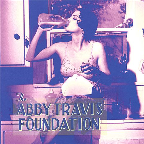 "Image of Abby Travis - ""The Abby Travis Foundation"" CD"