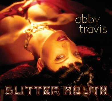 "Image of Abby Travis ""GlitterMouth"" CD"