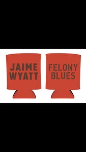 Image of Felony Blues koozie