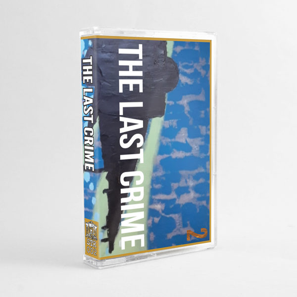 Image of STR-002 The Last Crime Cassette Limited to 100 hand numbered.