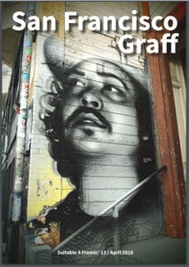 Image of Suitable 4 Framin' #13: San Francisco Graff issue