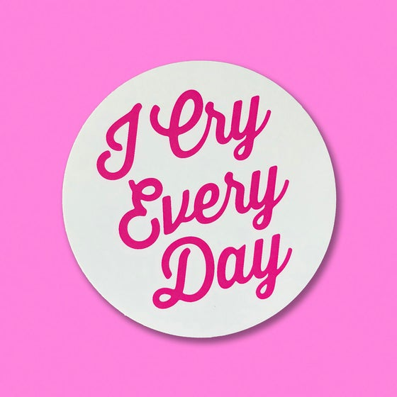 "Image of ""I CRY EVERYDAY"" STICKER 3-PACK"