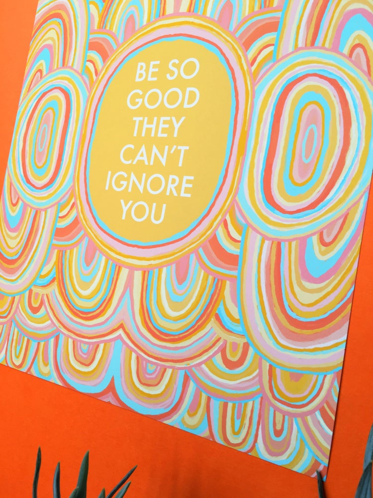 Image of Be so Good they can't Ignore You- 11 x 14 print- Steve Martin