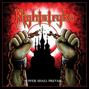 Image of NIGHTSTRYKE - Power Shall Prevail CD