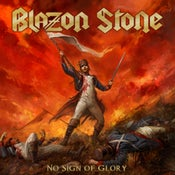 Image of BLAZON STONE - No Sign of Glory +1 CD