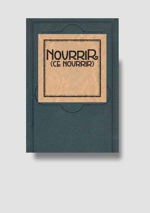 Image of Nourrir (ce nourrir)
