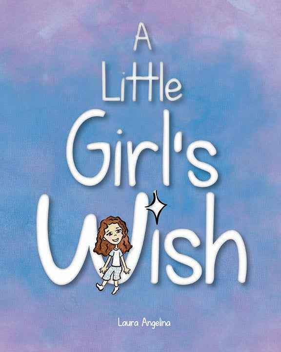 Image of A Little Girl's Wish (Hardcover)