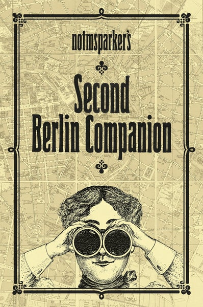 Image of NOTMSPARKER'S SECOND BERLIN COMPANION