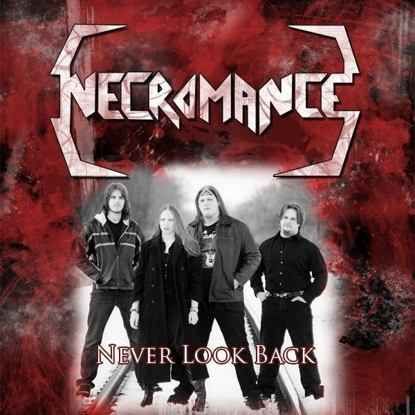 Image of Necromance - Never Look Back (2009 Demo)