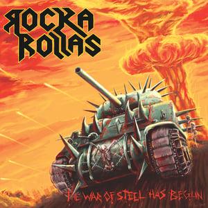 Image of ROCKA ROLLAS - The War of Steel Has Begun +5 CD